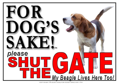 Image of For Dogs Sake! Image6 / Adhesive Vinyl Beagle Hound Shut the Gate Sign