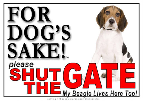 Image of For Dogs Sake! Image7 / Adhesive Vinyl Beagle Hound Shut the Gate Sign