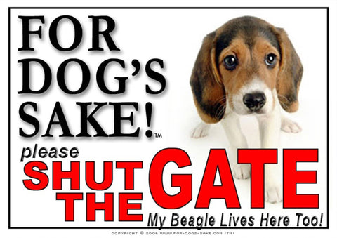 Image of For Dogs Sake! Image8 / Adhesive Vinyl Beagle Hound Shut the Gate Sign