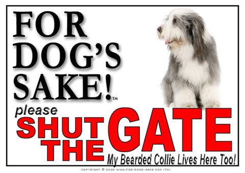 Image of For Dogs Sake! Image5 / Adhesive Vinyl Bearded Collie Shut the Gate Sign