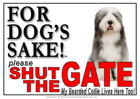 Image of For Dogs Sake! Image6 / Adhesive Vinyl Bearded Collie Shut the Gate Sign