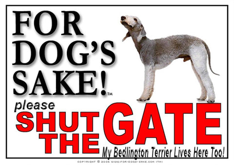 Image of For Dogs Sake! Image1 / Adhesive Vinyl Bedlington Terrier Shut the Gate Sign