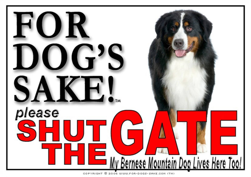 For Dogs Sake! Image1 / Adhesive Vinyl Bernese Mountain Dog Shut the Gate Sign