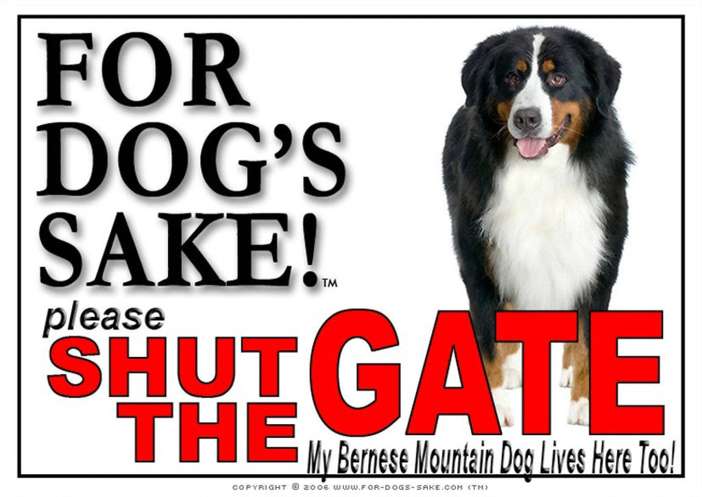 For Dogs Sake! Image2 / Adhesive Vinyl Bernese Mountain Dog Shut the Gate Sign