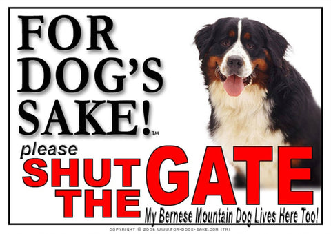 Image of For Dogs Sake! Image3 / Adhesive Vinyl Bernese Mountain Dog Shut the Gate Sign
