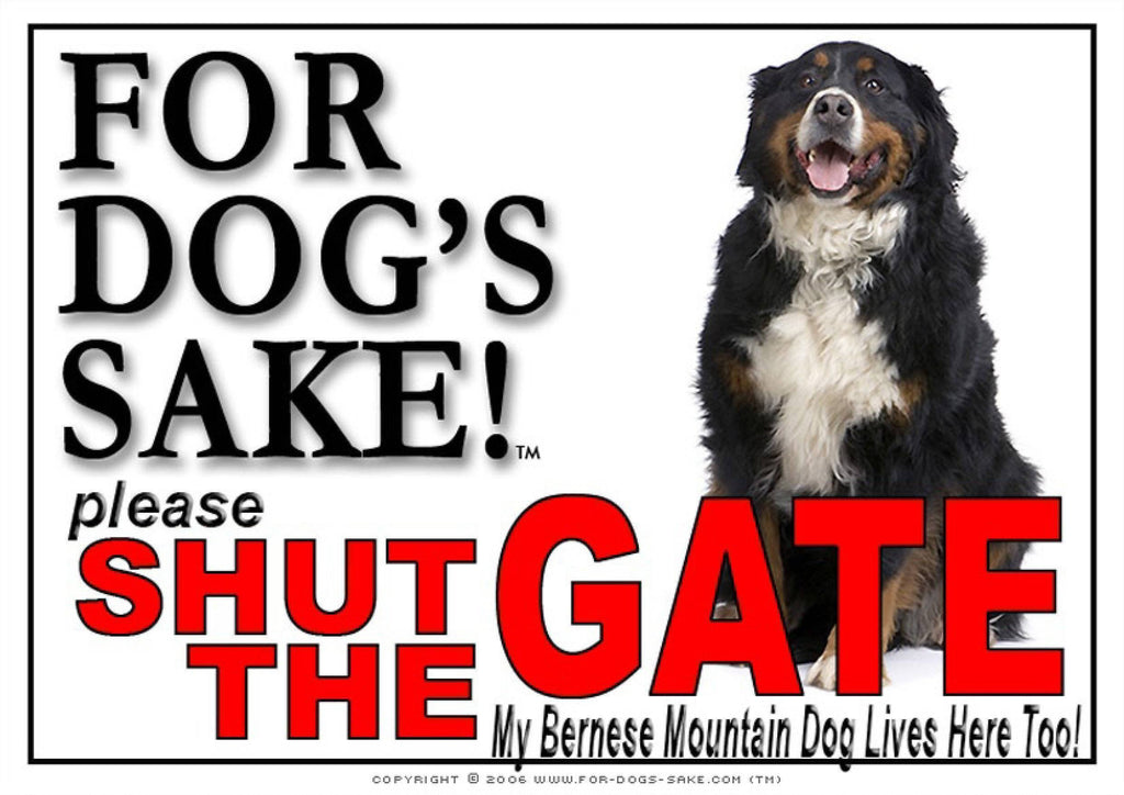 For Dogs Sake! Image5 / Adhesive Vinyl Bernese Mountain Dog Shut the Gate Sign