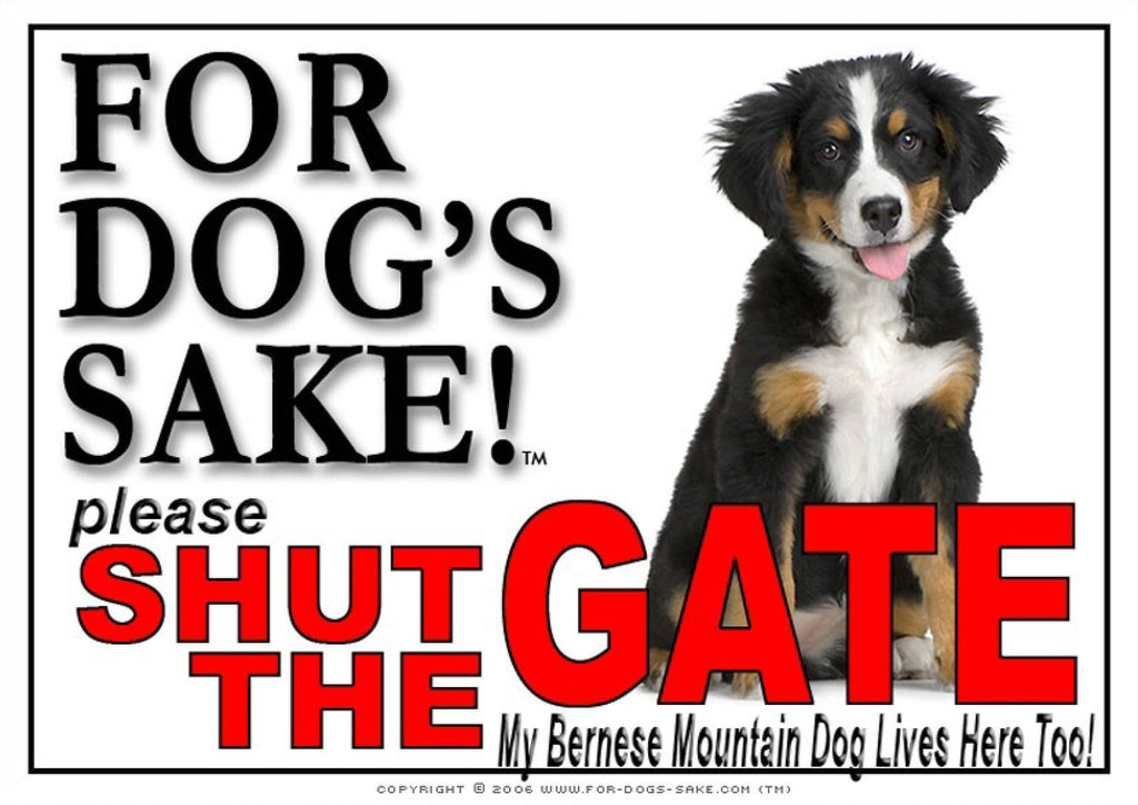 For Dogs Sake! Image6 / Adhesive Vinyl Bernese Mountain Dog Shut the Gate Sign