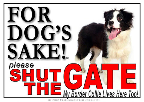 For Dogs Sake! Image1 / Adhesive Vinyl Border Collie Shut the Gate Sign