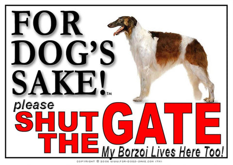 For Dogs Sake! Image1 / Adhesive Vinyl Borzoi Shut the Gate Sign