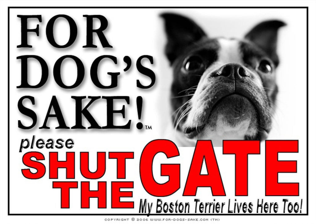 For Dogs Sake! Image1 / Adhesive Vinyl Boston Terrier Shut the Gate Sign