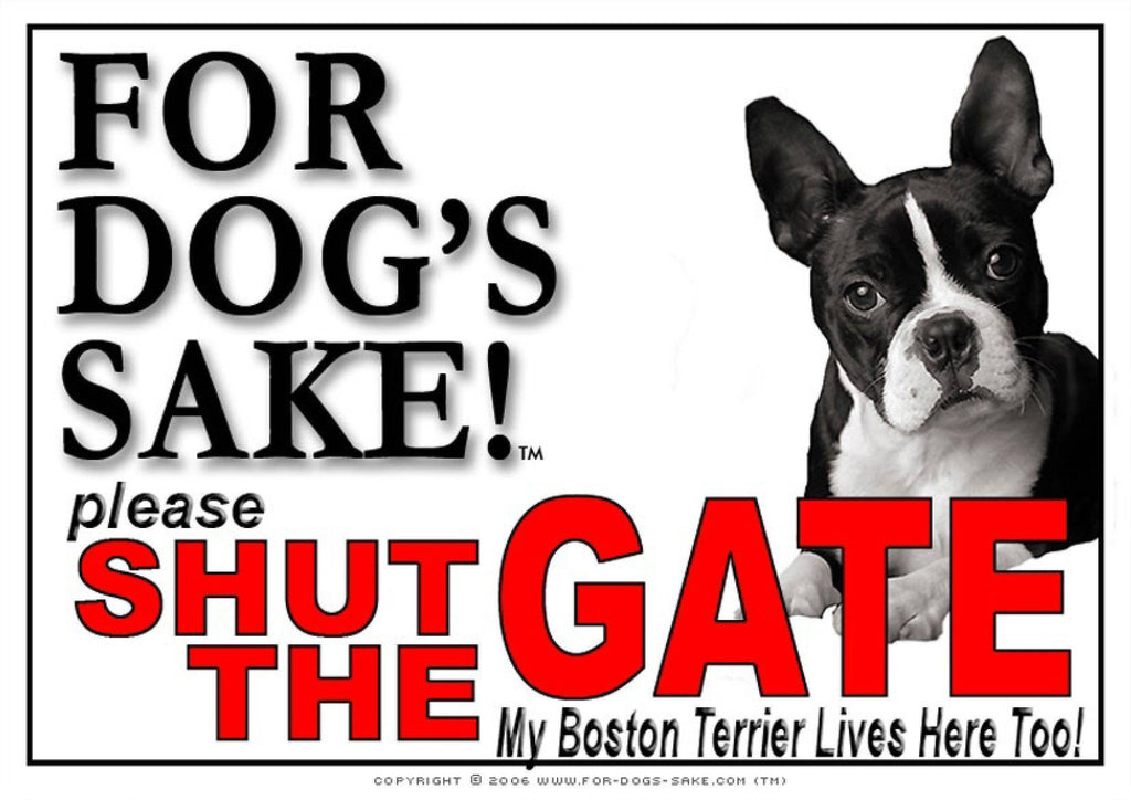 For Dogs Sake! Image2 / Adhesive Vinyl Boston Terrier Shut the Gate Sign
