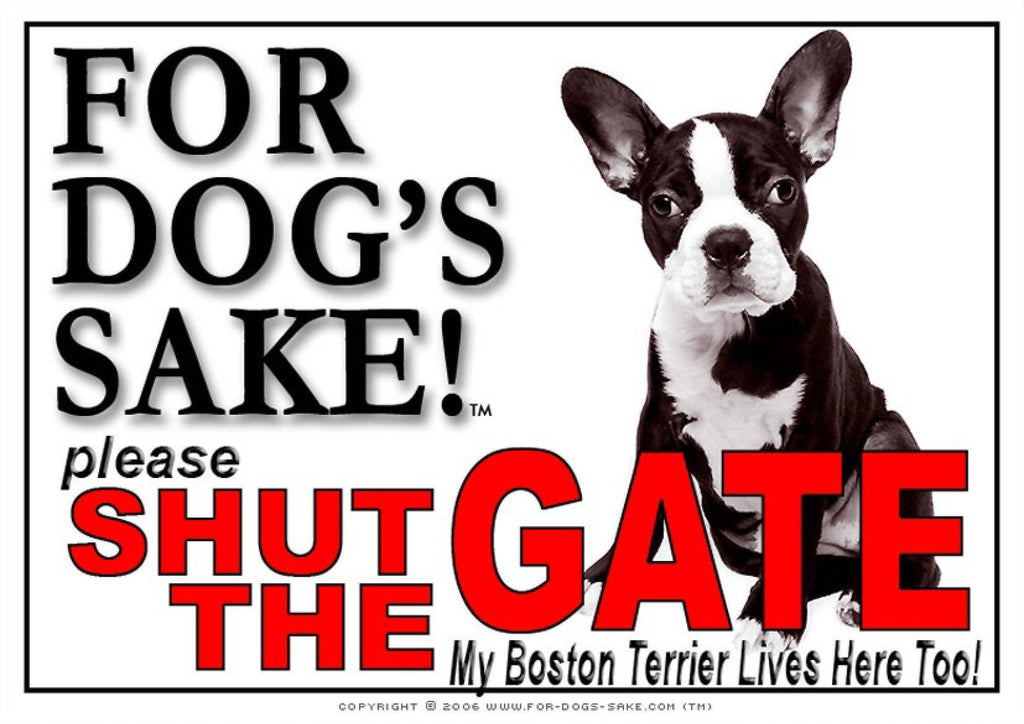 For Dogs Sake! Image4 / Adhesive Vinyl Boston Terrier Shut the Gate Sign