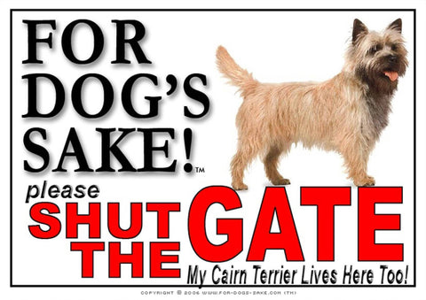 Image of For Dogs Sake! Image2 / Adhesive Vinyl Cairn Terrier Shut the Gate Sign