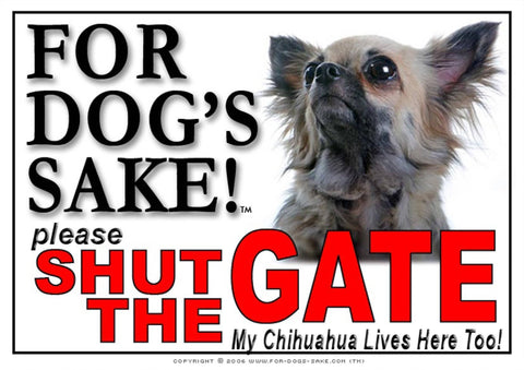 Image of For Dogs Sake! Image11 / Adhesive Vinyl Chihuahua Shut the Gate Sign