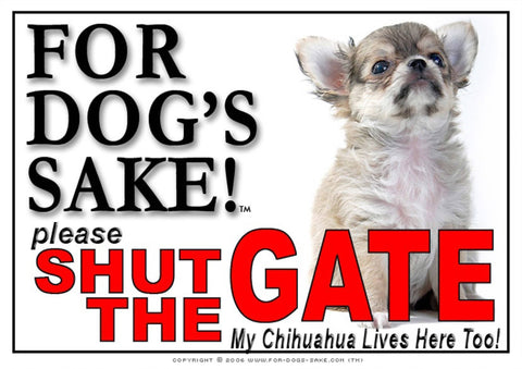Image of For Dogs Sake! Image15 / Adhesive Vinyl Chihuahua Shut the Gate Sign
