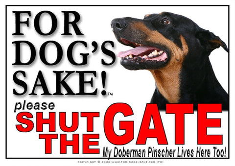 For Dogs Sake! Image1 / Adhesive Vinyl Doberman Pinscher Shut the Gate Sign