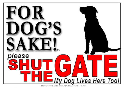 For Dogs Sake! Image1 / Adhesive Vinyl Generic Dog Shut the Gate Sign