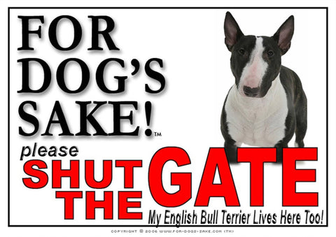 For Dogs Sake! Image1 / Adhesive Vinyl English Bull Terrier Shut the Gate Sign