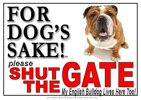 For Dogs Sake! Image1 / Adhesive Vinyl English Bulldog Shut the Gate Sign