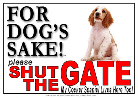 For Dogs Sake! Image1 / Adhesive Vinyl English Cocker Spaniel Shut the Gate Sign