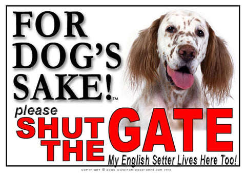 For Dogs Sake! Image1 / Adhesive Vinyl English Setter Shut the Gate Sign