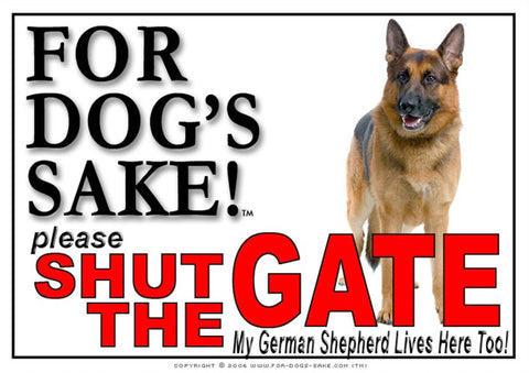 For Dogs Sake! Image1 / Adhesive Vinyl German Shepherd Shut the Gate Sign