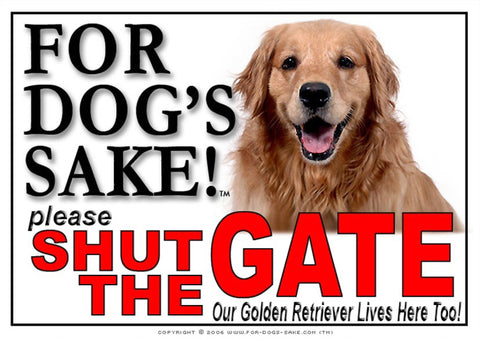 For Dogs Sake! Image1 / Adhesive Vinyl Golden Retriever Shut the Gate Sign