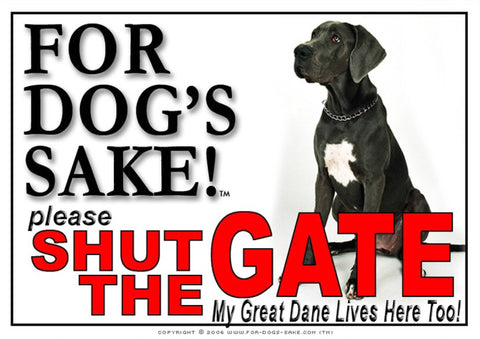 For Dogs Sake! Image1 / Adhesive Vinyl Great Dane Shut the Gate Sign