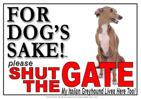 For Dogs Sake! Image1 / Adhesive Vinyl Italian Greyhound Shut the Gate Sign