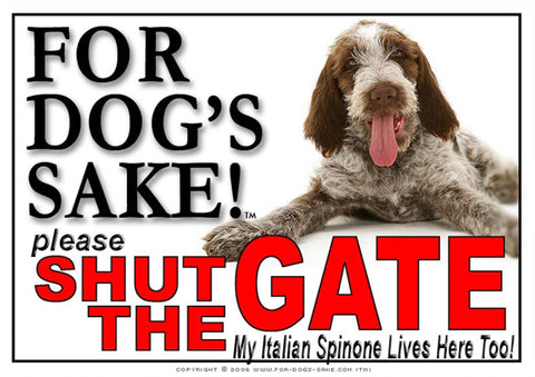 For Dogs Sake! Image1 / Adhesive Vinyl Italian Spinone Shut the Gate Sign