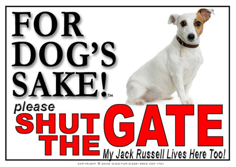 For Dogs Sake! Image1 / Adhesive Vinyl Jack Russell Terrier Shut the Gate Sign