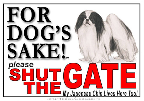 For Dogs Sake! Image1 / Adhesive Vinyl Japanese Chin Shut the Gate Sign