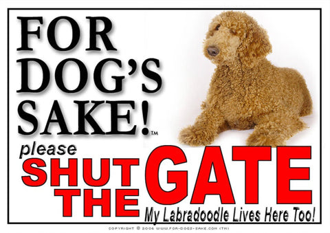 For Dogs Sake! Image1 / Adhesive Vinyl Labradoodle Shut the Gate Sign