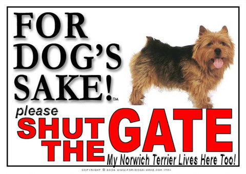 For Dogs Sake! Image1 / Adhesive Vinyl Norwich Terrier Shut the Gate Sign