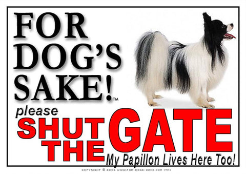 For Dogs Sake! Image1 / Adhesive Vinyl Papillon Dog Shut the Gate Sign