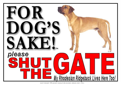 For Dogs Sake! Image1 / Adhesive Vinyl Rhodesian Ridgeback Shut the Gate Sign