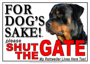 Rottweiler Shut the Gate Sign