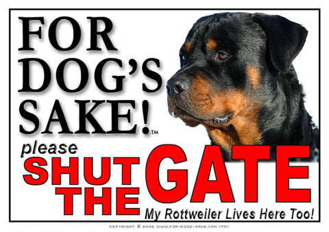 For Dogs Sake! Image1 / Adhesive Vinyl Rottweiler Shut the Gate Sign