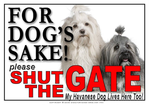 For Dogs Sake! Image1 / Adhesive Vinyl Havanese Dog Shut the Gate Sign