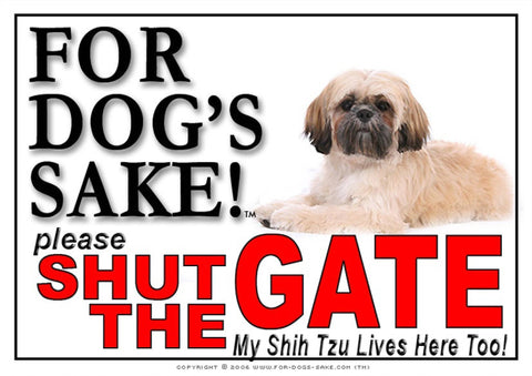 For Dogs Sake! Image1 / Adhesive Vinyl Shih Tzu Dog Shut the Gate Sign
