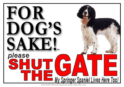 For Dogs Sake! Image1 / Adhesive Vinyl English Springer Spaniel Shut the Gate Sign