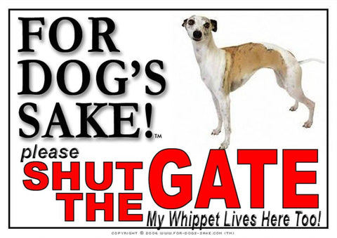 For Dogs Sake! Image1 / Adhesive Vinyl Whippet Shut the Gate Sign