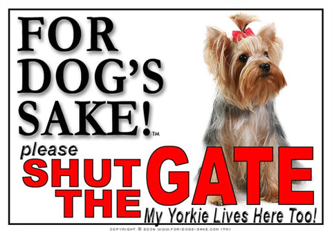 For Dogs Sake! Image1 / Adhesive Vinyl Yorkshire Terrier Shut the Gate Sign