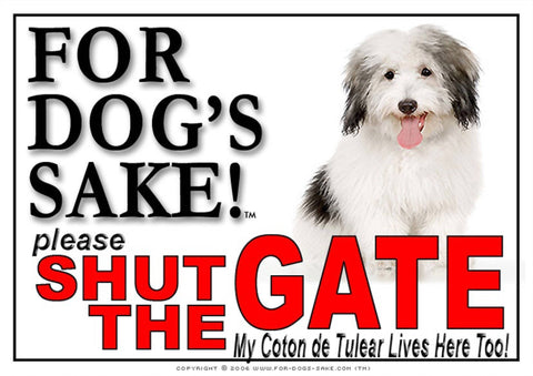 For Dogs Sake! Image1 / Adhesive Vinyl Coton de Tulear Shut the Gate Sign