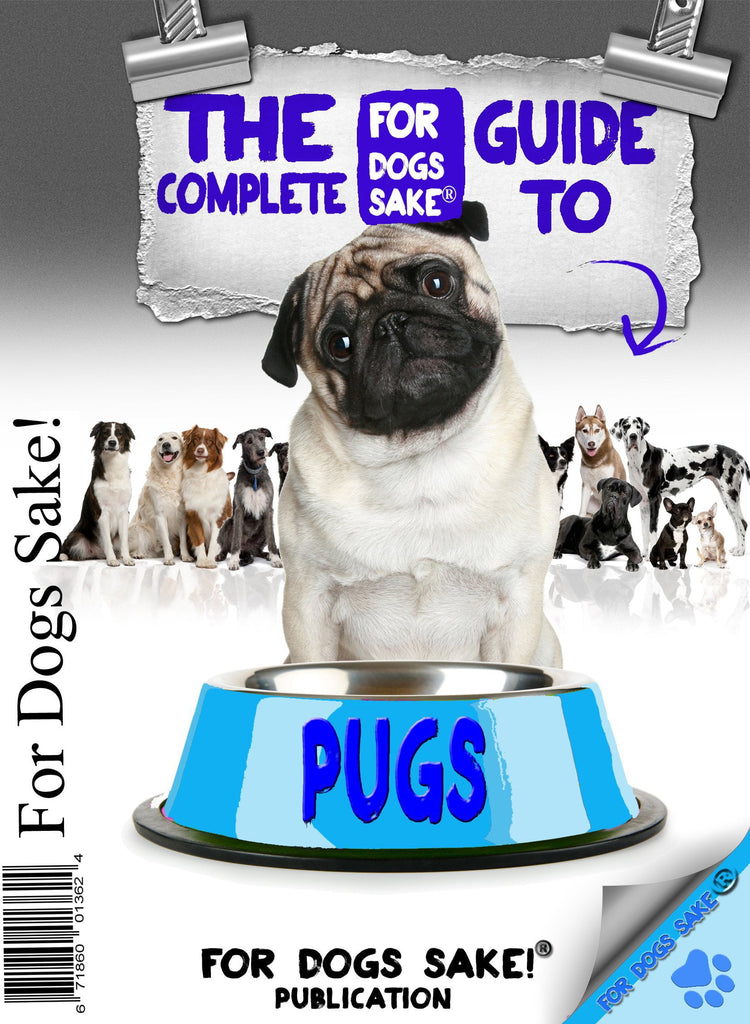 For Dogs Sake! Download Default Title The Complete Guide to Pug's Ebook
