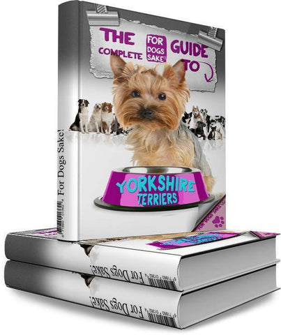 For Dogs Sake! Download Default Title The Complete Guide to Yorkshire Terrier