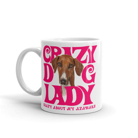 For Dogs Sake! 11oz Azawakh Crazy Dog Lady Mug