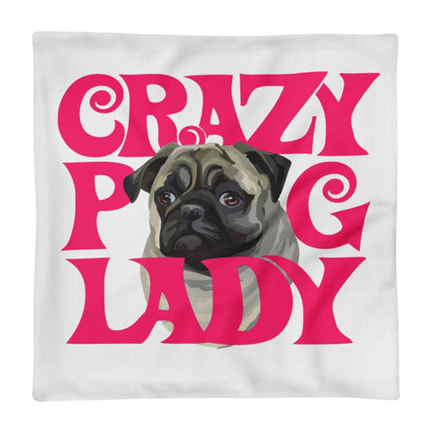 For Dogs Sake! Crazy Pug Lady Premium Pillow Case by For Dog's Sake!®