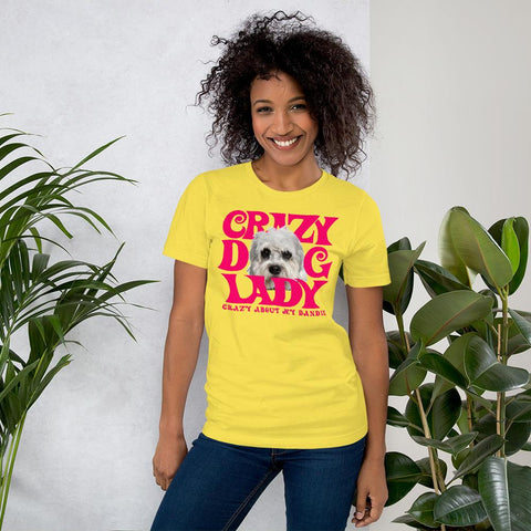 For Dogs Sake! Yellow / S Dandie Dinmont Terrier Crazy Dog Lady T-Shirt