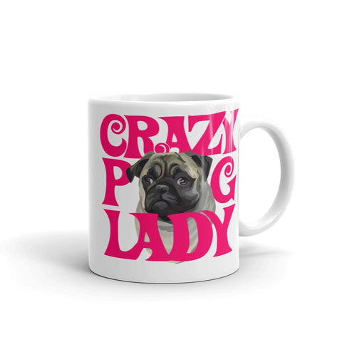 For Dogs Sake! 11oz Crazy Pug Lady Mug by For Dog's Sake!®